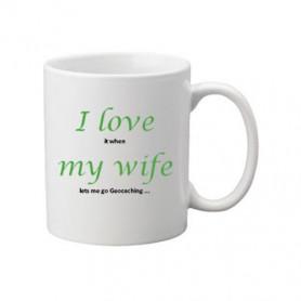 Coffee + tea Mug:  I love my wife