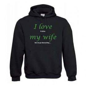 "Hoody ""Love my wife"""