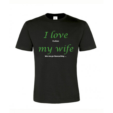 I love my wife, T-Shirt (schwarz/grün)