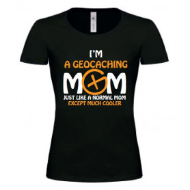T-Shirt Geocaching Mom - Girlie Shirt