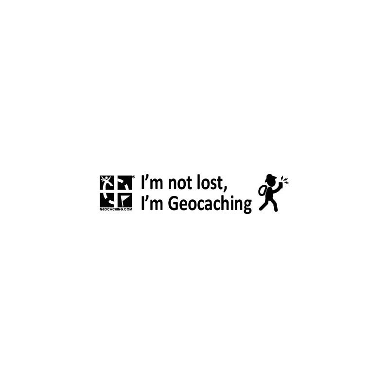 I'm not lost, I'm Geocaching sticker