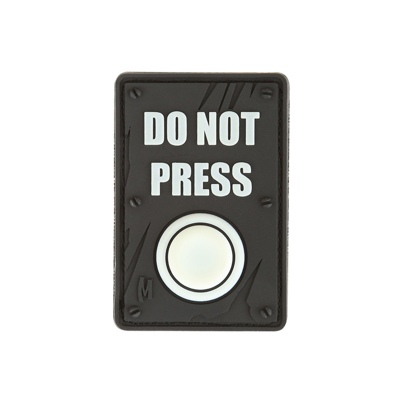 Maxpedition - Badge Do not press - Glow