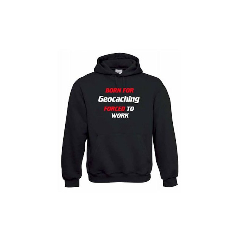 "Hoody ""Born for geocaching"""