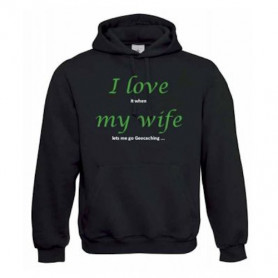 "Hoody ""Love my wife"""